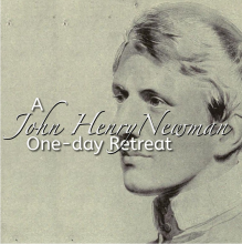 John Henry Newman: One Day Retreat @ Manresa | Dublin | County Dublin | Ireland
