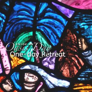 Oasis Day- Manresa House - Dublin @ Manresa Jesuit Centre of Spirituality | Dublin | County Dublin | Ireland