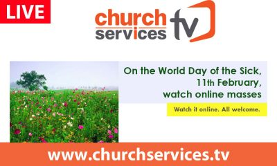 World Day of the Sick @ https://www.churchservices.tv/